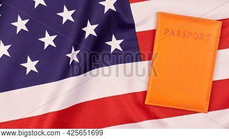 Passport On United States Of America Flag. National Usa Flag, Patriotic Symbol Of America. Emigratio