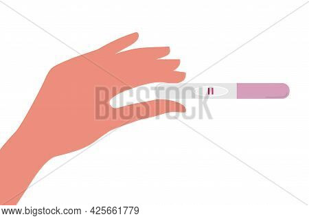 Female Arm Holds Positive Pregnancy Test With Two Stripes. Desire Have Baby. Child Planning, Materni