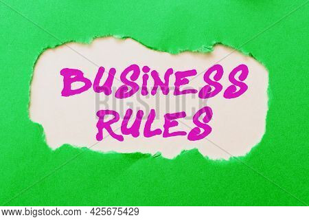 Text Sign Showing Business Rules. Word Written On The Principles Which Determine The Corporation S I
