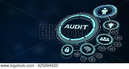 Business, Technology, Internet And Network Concept. Audit Business And Finance Concept.3d Illustrati