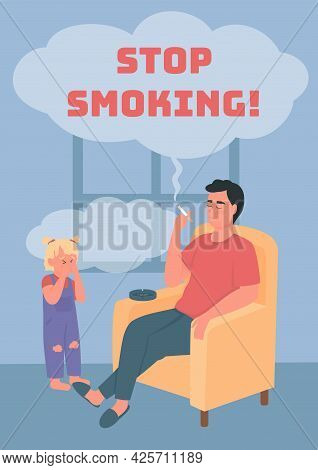 Stop Smoking Poster Flat Vector Template. Negligent Parent With Bad Habit. Brochure, Booklet One Pag