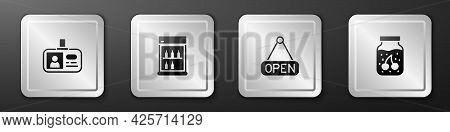 Set Identification Badge, Commercial Refrigerator, Hanging Sign With Open And Jam Jar Icon. Silver S