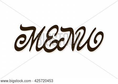 Menu Vector Inscription. Unique Authentic Handwritten Lettering