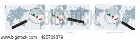 Blue Abstract World Maps With Magnifying Glass On Map Of Mexico With The National Flag Of Mexico. Th