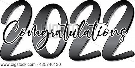 Congratulations Graduating Class 2022  Black And White Gradient Banner