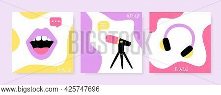 Set Of Square Banners For Podcasts. Studio Microphone, Headphones, And Woman Lips. Vector Design Per