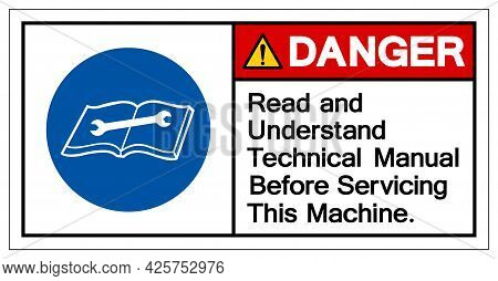 Danger Read And Understand Technical Manual Before Servicing This Machine Symbol Sign,vector Illustr