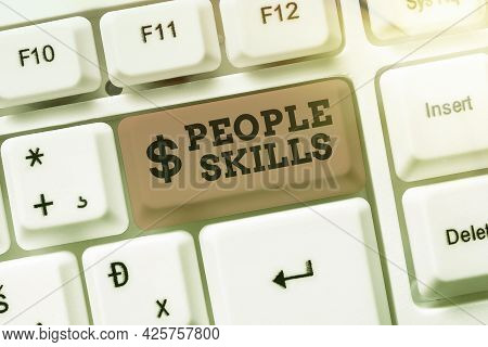 Conceptual Caption People Skills. Business Concept Get Along Well Effective Communication Rapport Ap
