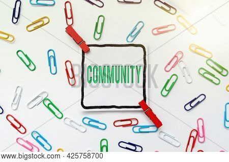 Text Showing Inspiration Community. Word Written On Group Of Showing With A Common Characteristics L
