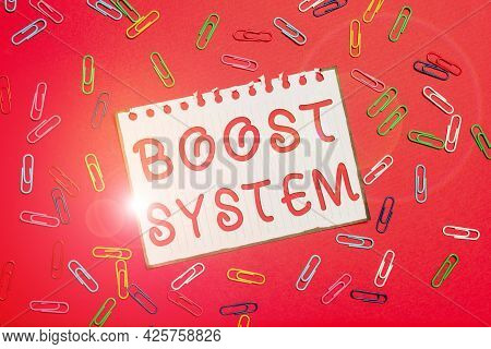 Writing Displaying Text Boost System. Business Idea Rejuvenate Upgrade Strengthen Be Healthier Holis