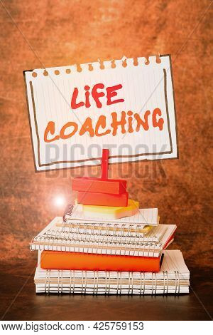Conceptual Caption Life Coaching. Business Approach Improve Lives By Challenges Encourages Us In Our