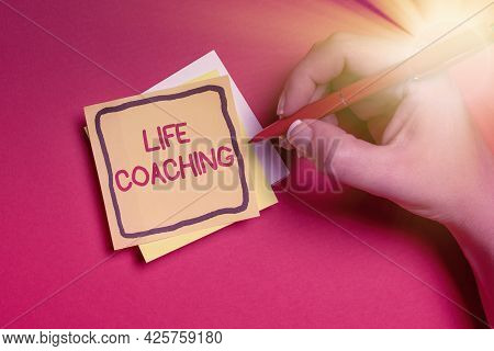 Writing Displaying Text Life Coaching. Business Idea Improve Lives By Challenges Encourages Us In Ou