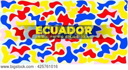 Ecuador Independence Day With Yellow Blue And Red Painting Background Design. Good Template For Ecua
