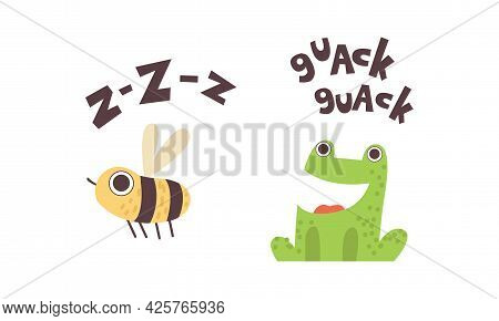 Cute Animals Making Sounds Set, Adorable Bee, Frog Saying Zzz And Quack Cartoon Vector Illustration