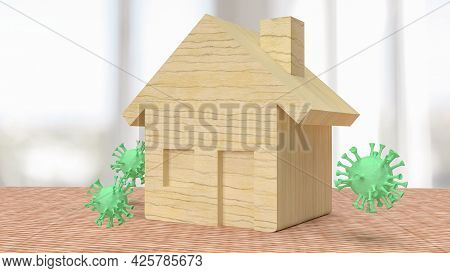 Virus  And Home Wood For Stay From Home Or Home Isolation Concept 3d Rendering