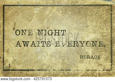 One Night Awaits Everyone - Ancient Roman Poet Horace Quote Printed On Grunge Vintage Cardboard