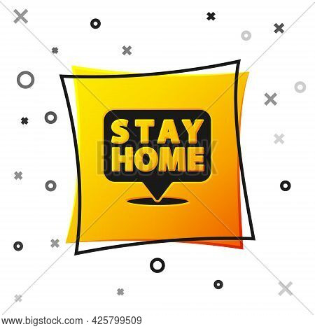 Black Stay Home Icon Isolated On White Background. Corona Virus 2019-ncov. Yellow Square Button. Vec