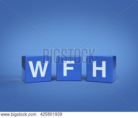 3d Rendering, Illustration Of Wfh Letter On Block Cubes On Blue Blackground, Business Work From Home