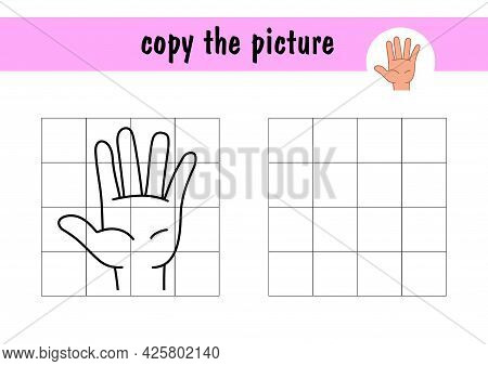 Draw A Hand Using An Example. Children S Mini-game On A4 Paper. Copy The Picture Of The Hand Using T