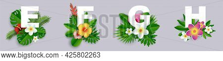 Floral Alphabet, Vector Paper Cut Illustration. E, F, G, H English Capital Letters With Exotic Tropi