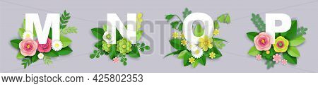 Floral Alphabet, Vector Paper Cut Illustration. M, N, O, P English Capital Letters With Exotic Tropi