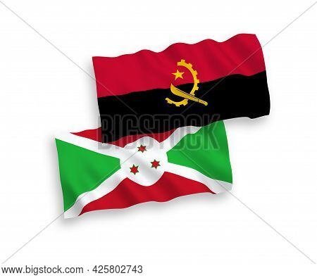 National Fabric Wave Flags Of Burundi And Angola Isolated On White Background. 1 To 2 Proportion.