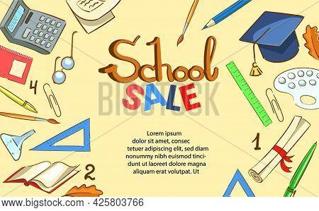 Banner School Sale, School Background. Lettering Word School And Sale. Pencils, Rulers, Maple Leaves