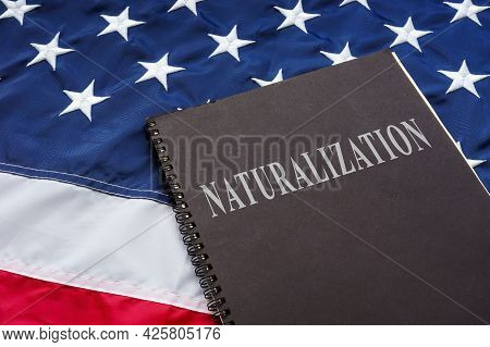 Law About Naturalization On The American Flag.