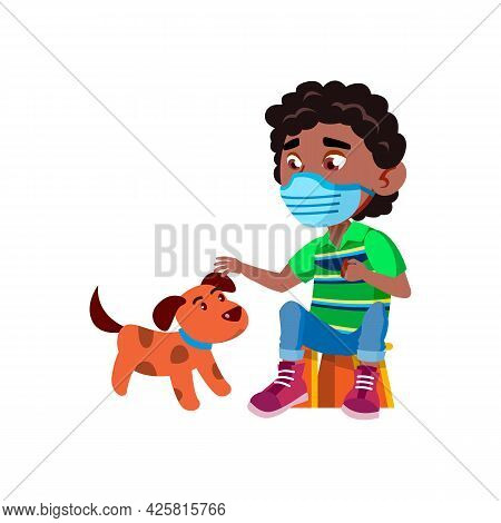 Boy Child Wear Facial Mask Playing With Dog Vector. African Schoolboy Wearing Protection Medicine Fa
