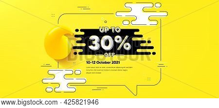 Up To 30 Percent Off Sale. Quote Chat Bubble Background. Discount Offer Price Sign. Special Offer Sy