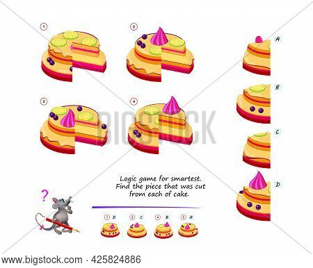 Logic Game For Smartest. Find The Piece That Was Cut From Each Of Cake. Printable Page For Brain Tea