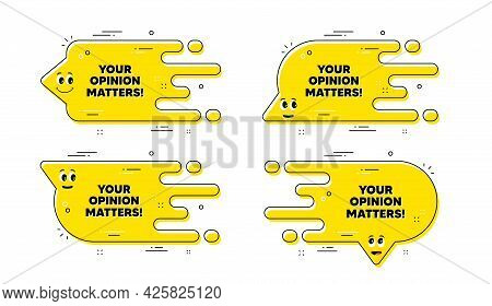 Your Opinion Matters Symbol. Cartoon Face Transition Chat Bubble. Survey Or Feedback Sign. Client Co
