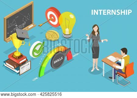 3d Isometric Flat Vector Conceptual Illustration Of Internships Work Experience, Job Training And Pr
