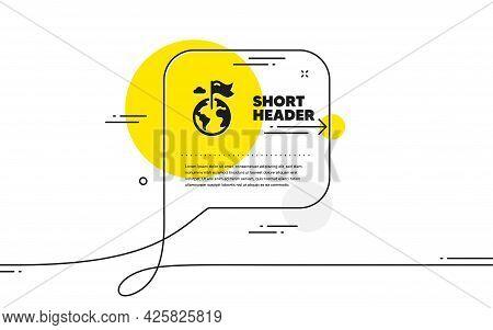 Flag On Map Icon. Continuous Line Chat Bubble Banner. Goal Destination Sign. Location Pin Symbol. De