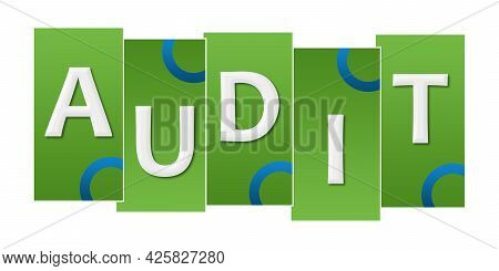 Audit Text Written Over Green Blue Background.
