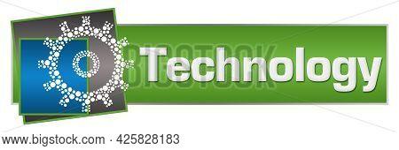 Technology Text Written Over Green Blue Background.