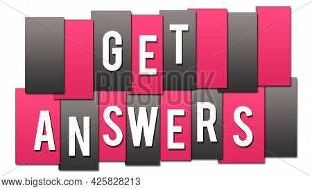 Get Answers Text Written Over Pink Grey Background.