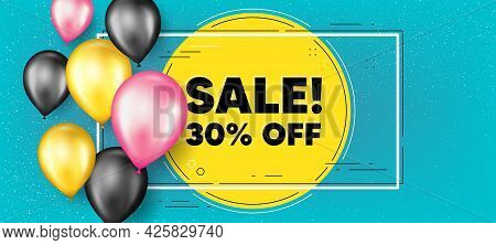 Sale 30 Percent Off Discount. Balloons Frame Promotion Banner. Promotion Price Offer Sign. Retail Ba