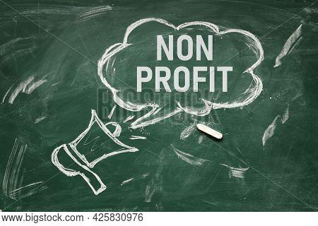 Non Profit . The Inscription On The Chalk Board