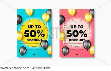 Up To 50 Percent Discount. Flyer Posters With Realistic Balloons Cover. Sale Offer Price Sign. Speci