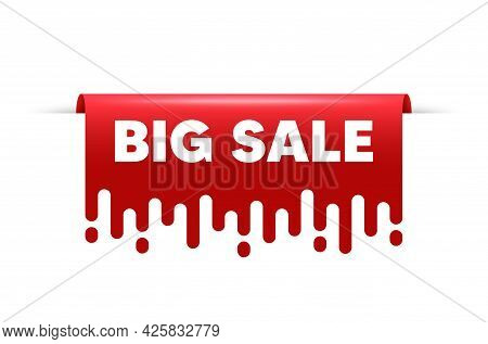Big Sale. Red Ribbon Tag Banner. Special Offer Price Sign. Advertising Discounts Symbol. Big Sale St