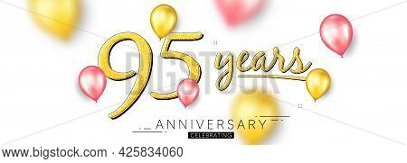 95 Years Anniversary. Happy Birthday Balloons Background. Ninety Five Years Celebration Icon. Annive