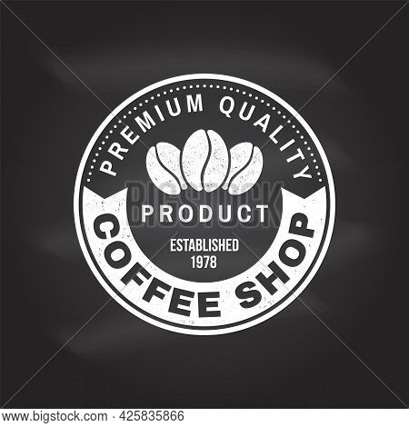 Coffe Shop Logo, Badge Template On The Chalkboard. Vector. Typography Design With Coffee Bean Silhou