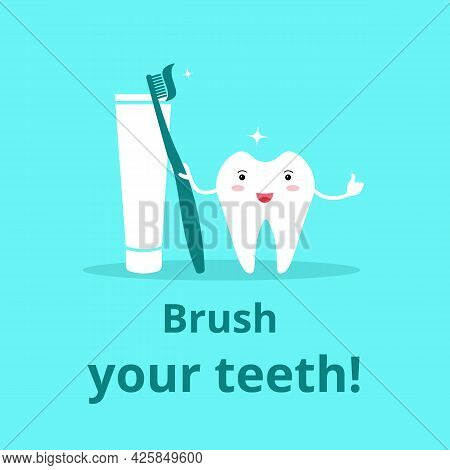 Brush Your Teeth. Dental Childrens Banner. Cute White Smiling Tooth Holding A Toothbrush And Toothpa