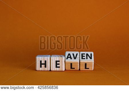 Hell Or Heaven Symbol. Turned Wooden Cubes And Changed The Word 'hell' To 'heaven'. Business And Rel