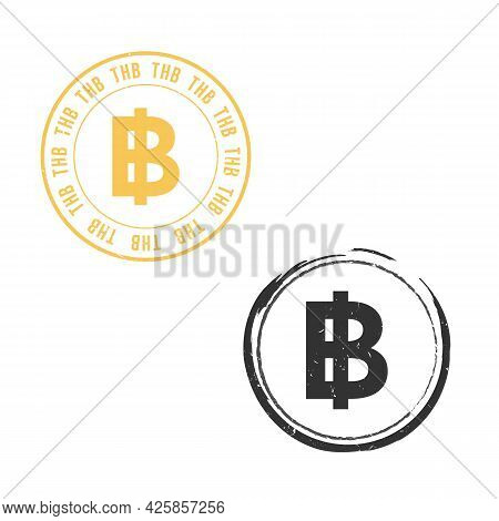 Thai Baht Grunge Stamp Seal Vector Design. Currency Mainstream Symbol With Grunge Stamp Seal Style D