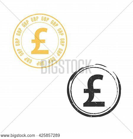 Uk Pound Sterling Grunge Stamp Seal Vector Design. Currency Mainstream Symbol With Grunge Stamp Seal