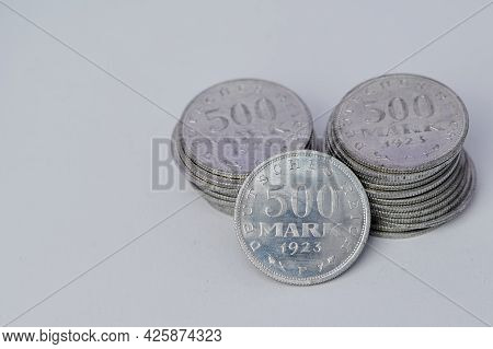 500 Reichsmark Coins During The Inflation Of 1923, The Words Translated In English Mean: German Empi