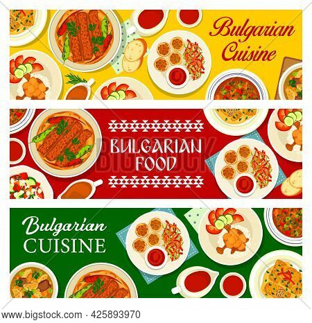 Bulgarian Cuisine Food Banners, Bulgaria Dishes And Meals Of Lunch And Dinner, Vector. Bulgarian, Ba