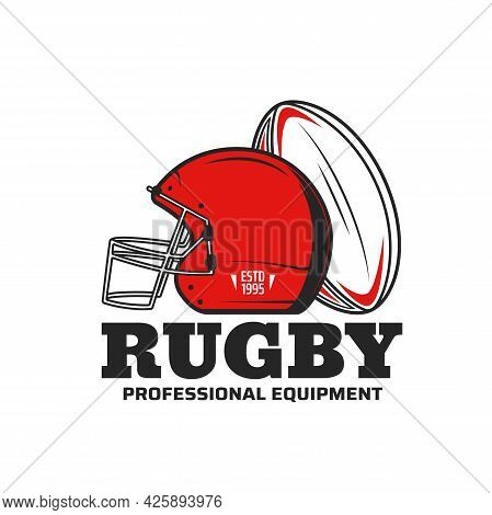 Rugby Sport Vector Icon With Rugby Football Game Ball And Scrum Cap Or Helmet. Team Player Equipment